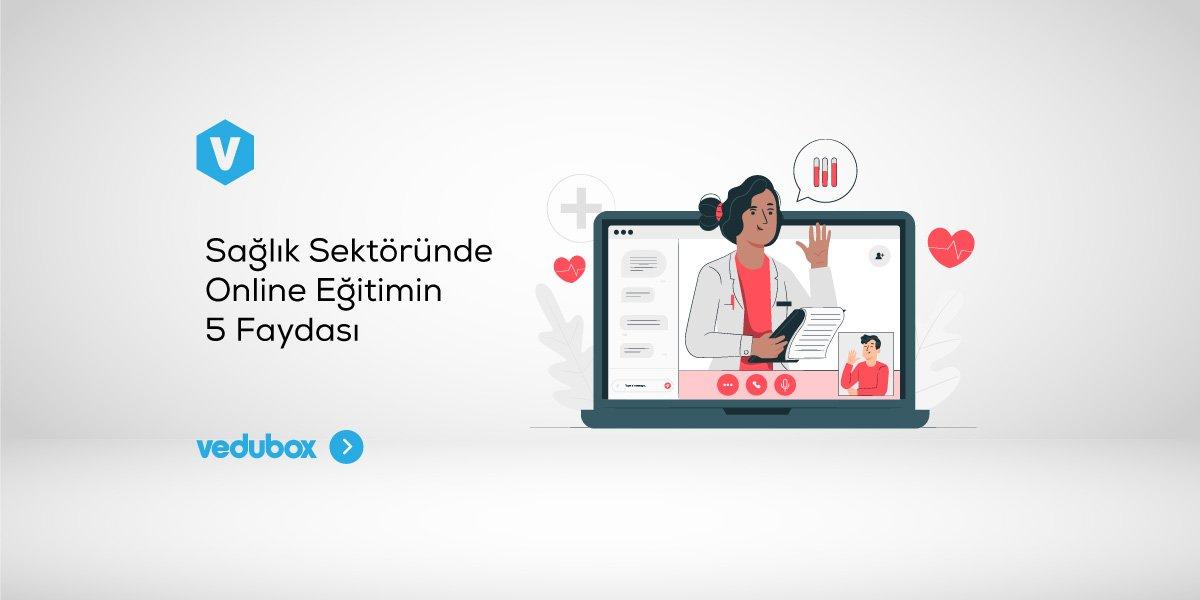Sağlık Sektöründe Online Eğitimin 5 Faydası